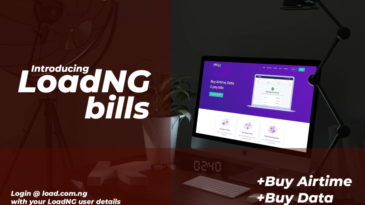 LoadNG Bills: Pay Bills, Airtime Recharge, Tv Subscription Payment on LoadNG Bills